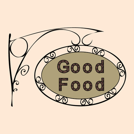 good food: good food text on vintage street sign Patterned forged street signboard with the text. Vector illustration