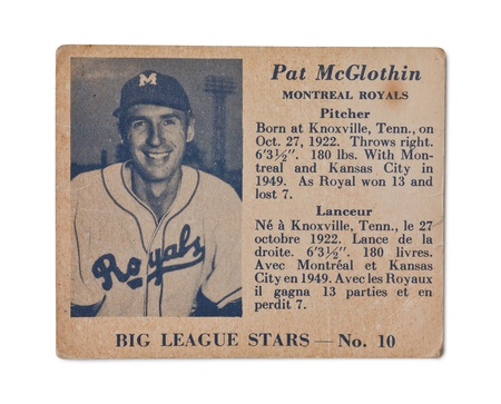 Old baseball card of the Big league stars Pat McGlothin Montreal Royals Pitcher