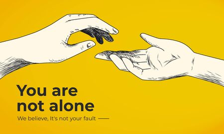 Hand drawn helping hand vector illustration on yellow background. Victim blaming as social injustice. Domestic violence, crimes, racism, harassment. You are not alone social banner template.