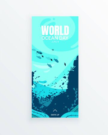 June 8 World Oceans Day vertical story template. Underwater sea bottom environment with fish, shark, seaweed and reefs. Worldwide ecology goals and biodiversity support.