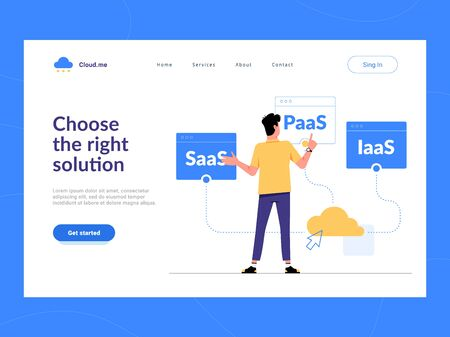 Choose the right solution landing page first screen. Man choosing between SaaS, PaaS, IaaS cloud services for business.