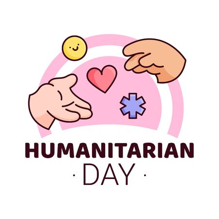 World Humanitarian Day - 19 August - banner template. Hand giving and receiving help symbolized as pill, heart, asterisk icons. Recognizing people working and lost their lives humanitarian causes