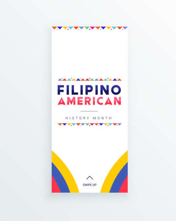Filipino American History Month - October - square vector banner template with the text and colorful decorative flags around it. Tribute to contributions of Filipino Americans to world culture.
