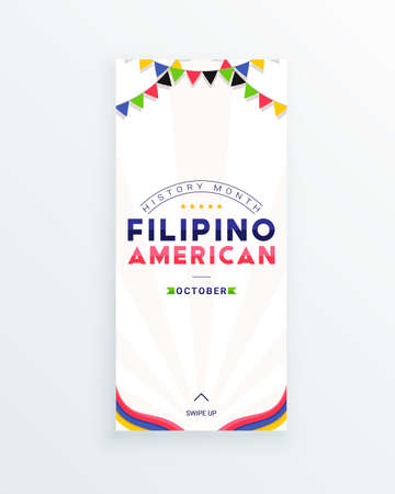 Filipino American History Month - October - social media story template with the text and colorful decorative flags around it. Tribute to contributions of Filipino Americans to world culture