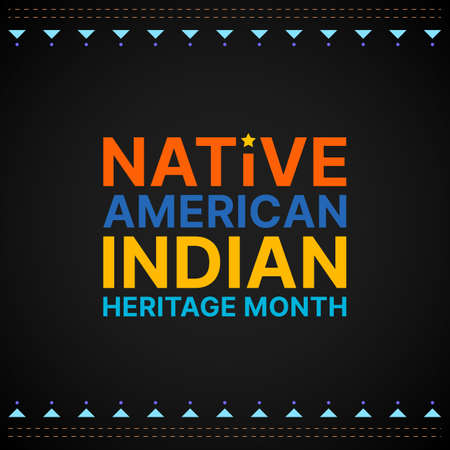 Native American Indian Heritage Month - November - square banner with colorful text on dark background. Building bridges of understanding and friendship with Native people and honoring their culture 向量圖像