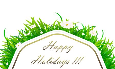 Greeting card with the words Happy holiday!!! with daisies and grass