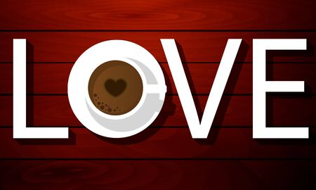 Cup of coffee in the word love, vector art illustration. Ilustração