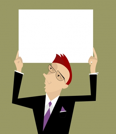 Businessman holds a banner under his head  Illustration