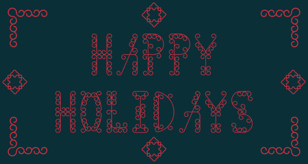 happy holidays: Happy Holidays. Vector illustration