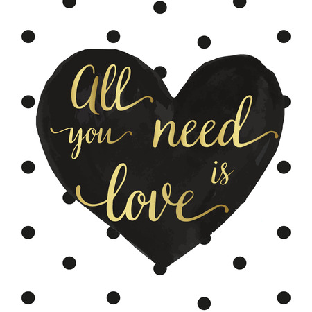 Ink black heart all you need is love gold calligraphy lettering Illustration