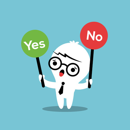 yes or no: cartoon business man with a Yes or No sign Illustration