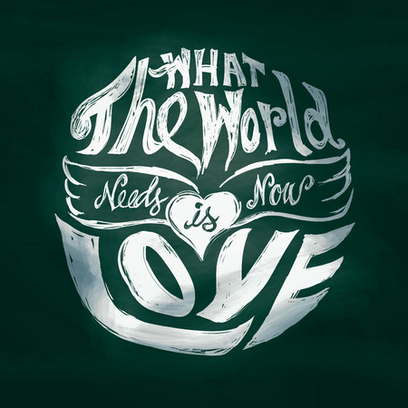 hippie: What the world needs now is love lettering art in circle