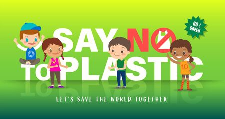Group Of Children with Say no to plastic word in background. Save the world campaign banner. Vector cartoon illustration.