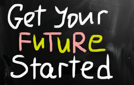 Get your future started words on black background photo