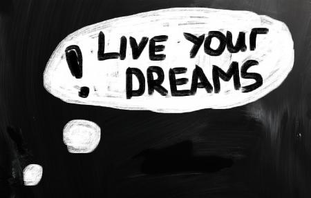 live your dreams! photo