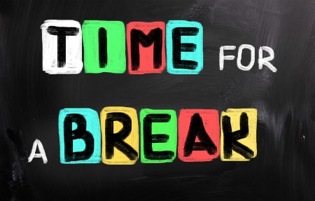 office break: Time For A Break Concept