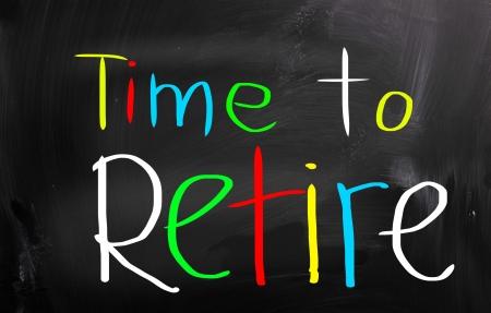 retire: Time To Retire Concept