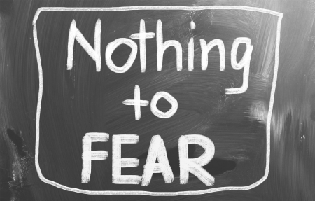 nothing: Nothing To Fear Concept