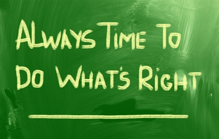 courteous: Always Time To Do Whats Right Concept