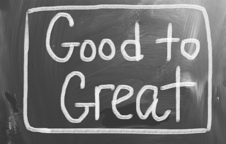intention: Good To Great Concept