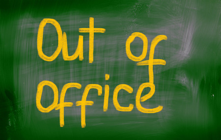 unavailable: Out Of Office Concept