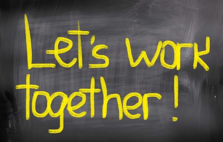 better chances: Lets Work Together words on blackboard
