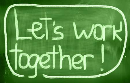 better chances: Lets Work Together words on board