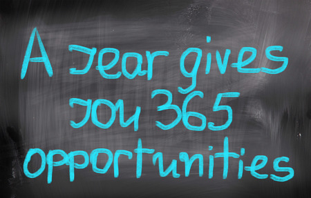 gives: A year Gives You 365 Opportunities Concept