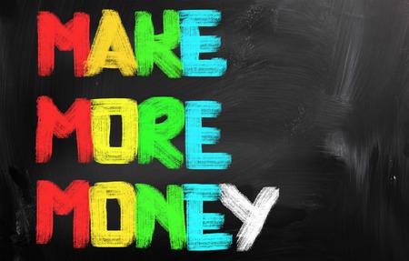 more money: Make More Money Concept