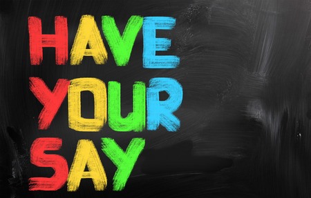 Have Your Say Concept Stok Fotoğraf