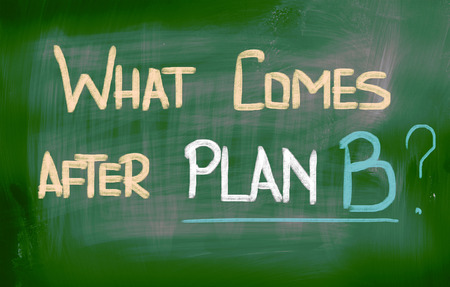 What Comes After Plan B Concept photo