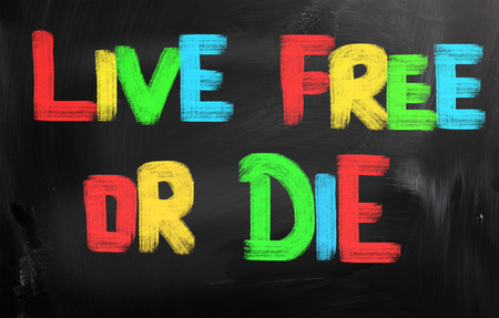 Live Free Or Die Concept photo