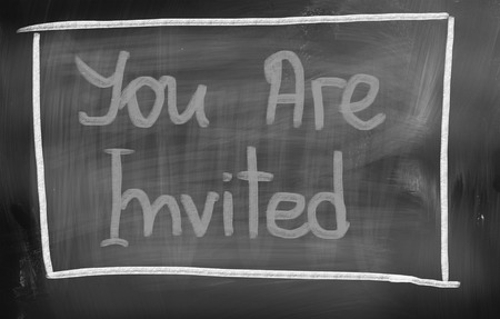 you are welcome: You Are Invited Concept