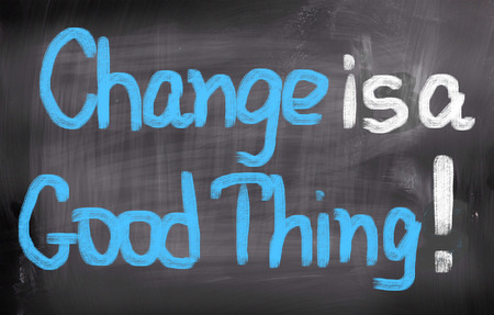 Change Is A Good Thing Concept Standard-Bild
