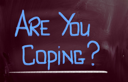 coping: Are You Coping Concept