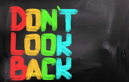 Dont Look Back Concept photo