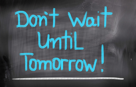 No Wait Until Tomorrow Concept Foto de archivo - 27145896