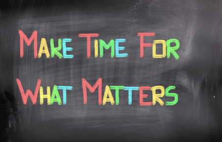crucial: Make Time For What Matters Concept