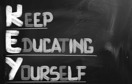 educating: Keep Educating Yourself words
