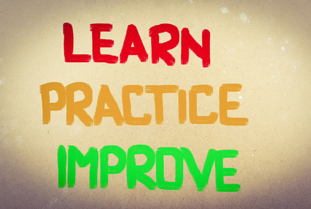 Learn Practice Improve Concept photo