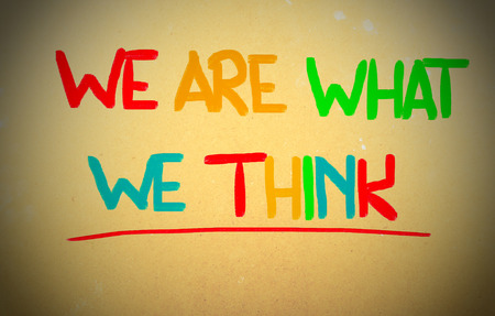 We Are What We Think Concept photo