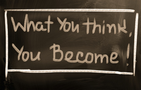 become: What You Think You Become Concept