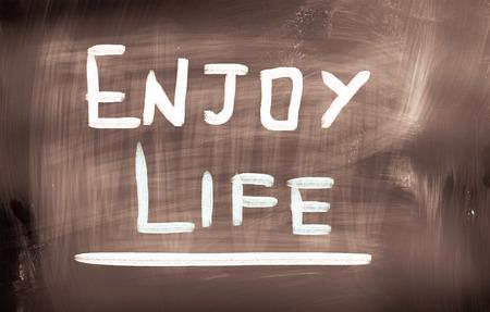 enjoy life: Enjoy Life Concept Stock Photo