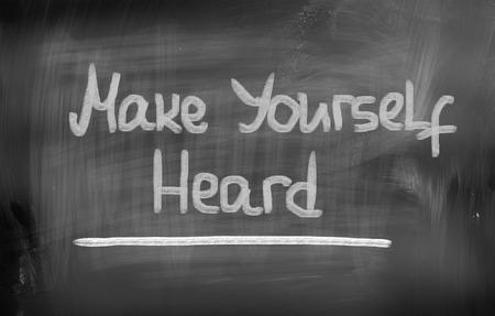 heard: Make Yourself Heard Concept Stock Photo