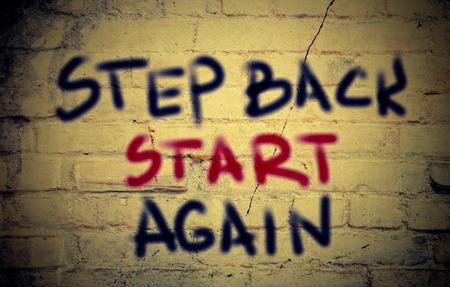 again: Step Back Start Again Concept