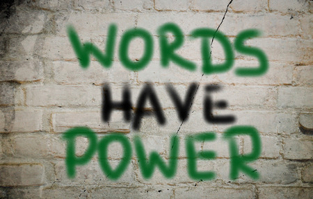 prose: Words Have Power Concept