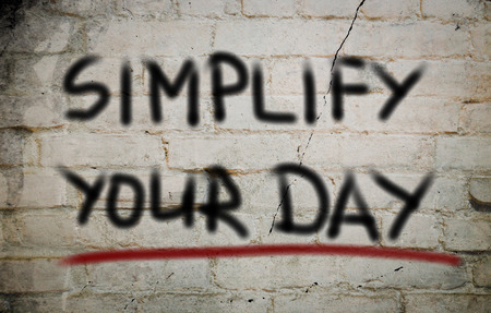 Simplify Your Day Concept photo