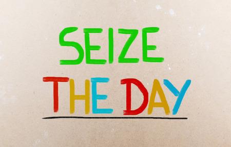 Seize The Day Concept photo