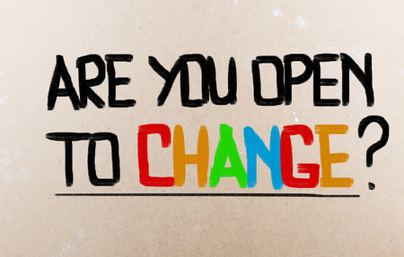 change concept: Are You Open To Change Concept