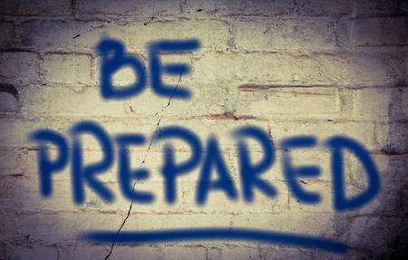 be alert: Be Prepared Concept